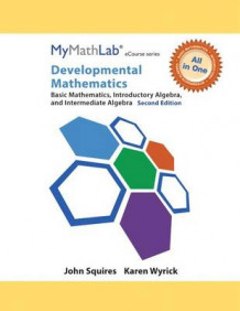 Developmental Mathematics, Mymathlab Notebook with Access Code av John Squires og Karen Wyrick (Blandet mediaprodukt)