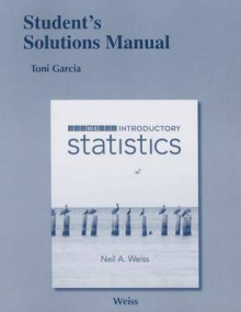 Student Solutions Manual for Introductory Statistics av Neil A. Weiss (Heftet)
