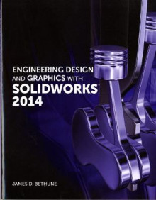 Engineering Design and Graphics with SolidWorks 2014 av James D. Bethune (Heftet)