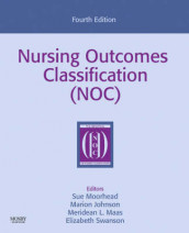 Nursing Outcomes Classification (NOC) av Marion Johnson, Meridean L. Maas, Sue Moorhead og Elizabeth Swanson (Heftet)