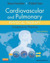 Cardiovascular and Pulmonary Physical Therapy av Elizabeth Dean og Donna Frownfelter (Innbundet)
