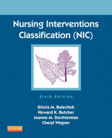 Nursing Interventions Classification (NIC) av Gloria M. Bulechek, Howard K. Butcher, Joanne M. McCloskey Dochterman og Cheryl Wagner (Heftet)