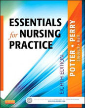 Essentials for Nursing Practice av Amy Hall, Anne Griffin Perry, Patricia A. Potter og Patricia Stockert (Heftet)