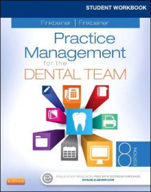 Student Workbook for Practice Management for the Dental Team av Betty Ladley Finkbeiner og Charles Allan Finkbeiner (Heftet)