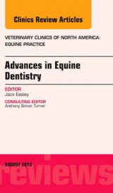 Omslag - Advances in Equine Dentistry, an Issue of Veterinary Clinics: Equine Practice