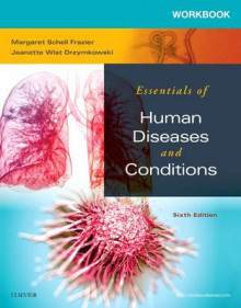 Workbook for Essentials of Human Diseases and Conditions 6e av Margaret Schell Frazier og Jeanette Drzymkowski (Heftet)