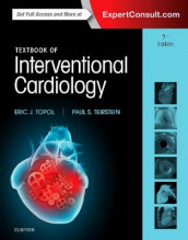 Textbook of Interventional Cardiology av Paul S. Teirstein og Eric J. Topol (Innbundet)