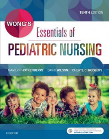 Wong's Essentials of Pediatric Nursing av Marilyn J. Hockenberry, David Wilson og Cheryl C. Rodgers (Heftet)