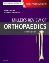 Miller's Review of Orthopaedics av Mark D. Miller og Stephen R. Thompson (Heftet)
