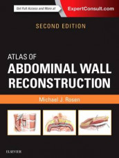 Atlas of Abdominal Wall Reconstruction av Michael J. Rosen (Innbundet)