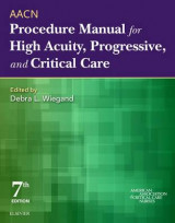Omslag - Aacn Procedure Manual for High Acuity, Progressive, and Critical Care