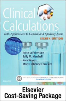 Drug Calculations Online for Kee/Marshall: Clinical Calculations: With Applications to General and Specialty Areas (Access Code and Textbook Package) av Joyce LeFever Kee og Sally M Marshall (Heftet)