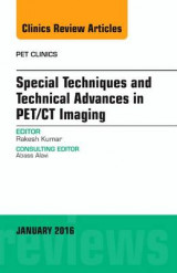Omslag - Special Techniques and Technical Advances in PET/CT Imaging, an Issue of Pet Clinics