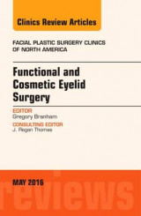 Omslag - Functional and Cosmetic Eyelid Surgery, an Issue of Facial Plastic Surgery Clinics
