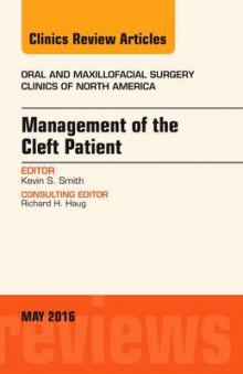 Management of the Cleft Patient, an Issue of Oral and Maxillofacial Surgery Clinics of North America av Kevin Smith (Innbundet)