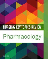 Omslag - Nursing Key Topics Review: Pharmacology