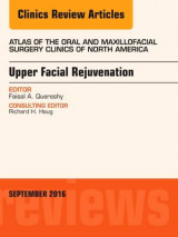 Omslag - Upper Facial Rejuvenation, an Issue of Atlas of the Oral and Maxillofacial Surgery Clinics of North America