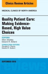 Omslag - Quality Patient Care: Making Evidence-Based, High Value Choices, an Issue of Medical Clinics of North America