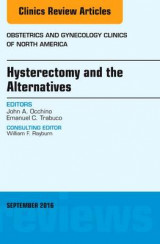 Omslag - Hysterectomy and the Alternatives, an Issue of Obstetrics and Gynecology Clinics of North America