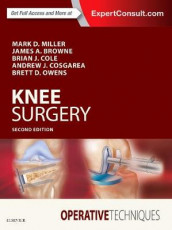 Operative Techniques: Knee Surgery av James A Browne, Brian J. Cole, Andrew Cosgarea, Mark D. Miller og Brett D. Owens (Innbundet)