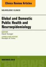 Omslag - Global and Domestic Public Health and Neuroepidemiology, an Issue of Neurologic Clinics