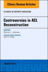 Omslag - Controversies in ACL Reconstruction, An Issue of Clinics in Sports Medicine: Volume 36-1