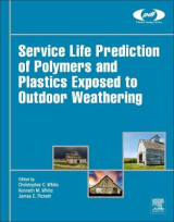 Omslag - Service Life Prediction of Polymers and Plastics Exposed to Outdoor Weathering