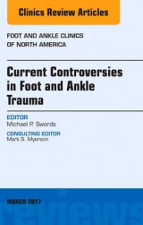 Omslag - Current Controversies in Foot and Ankle Trauma, an Issue of Foot and Ankle Clinics of North America