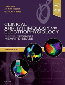 Clinical Arrhythmology and Electrophysiology av Ziad Issa, John M. Miller og Douglas P. Zipes (Innbundet)