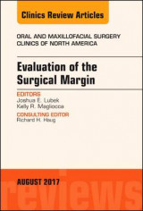 Omslag - Evaluation of the Surgical Margin, An Issue of Oral and Maxillofacial Clinics of North America