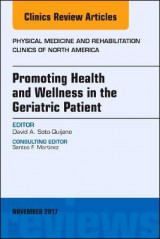 Omslag - Promoting Health and Wellness in the Geriatric Patient, An Issue of Physical Medicine and Rehabilitation Clinics of North America