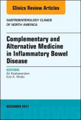 Omslag - Complementary and Alternative Medicine in Inflammatory Bowel Disease, An Issue of Gastroenterology Clinics of North America