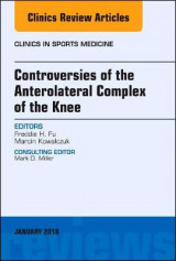 Omslag - Controversies of the Anterolateral Complex of the Knee, An Issue of Clinics in Sports Medicine
