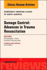 Omslag - Damage Control: Advances in Trauma Resuscitation, An Issue of Emergency Medicine Clinics of North America
