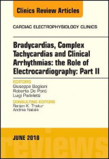 Omslag - Clinical Arrhythmias: Bradicardias, Complex Tachycardias and Particular Situations: Part II, An Issue of Cardiac Electrophysiology Clinics