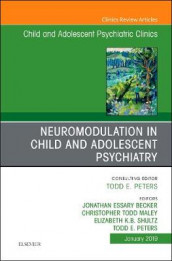 Neuromodulation in Child and Adolescent Psychiatry, An Issue of Child and Adolescent Psychiatric Clinics of North America av Jonathan Essary Becker, Christopher Todd Maley, Todd E. Peters og Elizabeth Shultz (Innbundet)