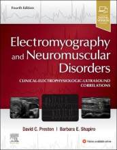Electromyography and Neuromuscular Disorders av David C. Preston og Barbara E. Shapiro (Innbundet)