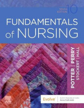 Fundamentals of Nursing av Amy Hall, Anne Griffin Perry, Patricia A. Potter og Patricia Stockert (Innbundet)