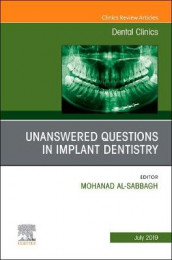 Unanswered Questions in Implant Dentistry, An Issue of Dental Clinics of North America av Mohanad Al-Sabbagh (Innbundet)