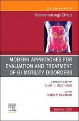 Omslag - Modern Approaches for Evaluation and Treatment of GI Motility Disorders, An Issue of Gastroenterology Clinics of North America