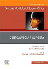 Omslag - Dentoalveolar Surgery, An Issue of Oral and Maxillofacial Surgery Clinics of North America: Volume 32-4