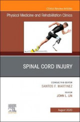 Omslag - Spinal Cord Injury, An Issue of Physical Medicine and Rehabilitation Clinics of North America