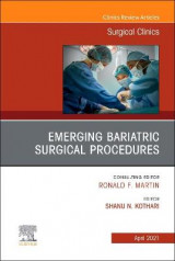 Omslag - Emerging Bariatric Surgical Procedures, an Issue of Surgical Clinics, 101