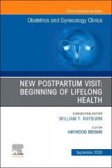 Omslag - New Postpartum Visit: Beginning of Lifelong Health, An Issue of Obstetrics and Gynecology Clinics