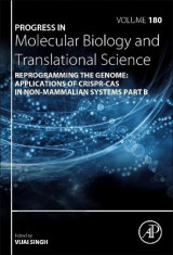 Omslag - Reprogramming the Genome: Applications of CRISPR-Cas in non-mammalian systems part B: Volume 180