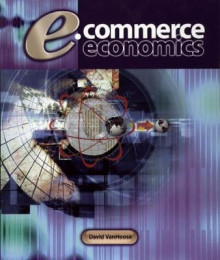 e-Commerce Economics av David D. VanHoose (Innbundet)