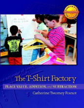 The T-Shirt Factory av Catherine Twomey Fosnot (Heftet)