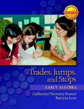 Trades, Jumps, and Stops av Catherine Twomey Fosnot og Patricia Lent (Heftet)
