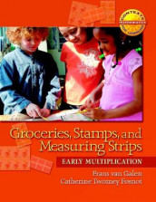 Groceries, Stamps, and Measuring Strips av Catherine Twomey Fosnot og Frans Van Galen (Heftet)