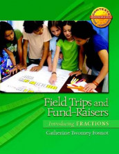 Field Trips and Fund-Raisers av Catherine Twomey Fosnot (Heftet)